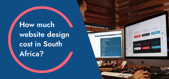Website Design Prices in South Africa - How much do web designers charge in South Africa?